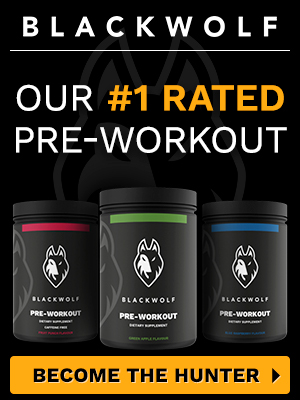 Blackwolf - the best of the best pre-workout supplements to consider