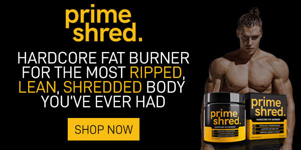the best fat burner pills for men is PrimeShred